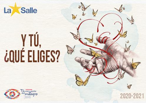 """""""Y tú, ¿qué eliges?"""", lema con el que La Salle da la bienvenida al curso 2020-21."""